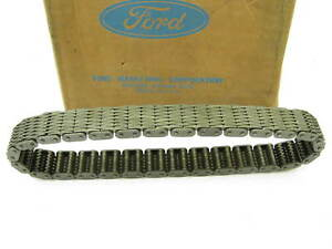 Nos Oem Ford Eaa 6268 b Engine Timing Chain 1951 1964 223 256 272 292 312