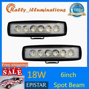 2x 6 Inch 18w Slim Led Work Light Bar Spot Driving Truck Offroad Single Row 4d