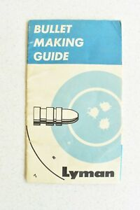 Vintage Bullet Making Guide Lyman Vintage Original With Poster How To Gun Paper