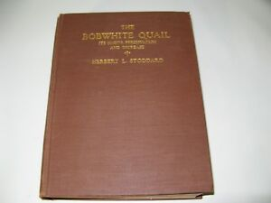 The Bobwhite Quail Book it Has Everything About Quails by Herbert L Stoddard