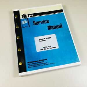International Hough H 25b Tractor Pay Loader Service Manual