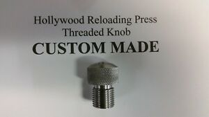 "HOLLYWOOD RELOADING PRESS ""THREAD PROTECTOR  THREADED KNOB"""