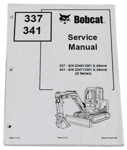 Bobcat 337 341 Compact Excavator Service Manual Shop Repair Book 2 Pn 6902741