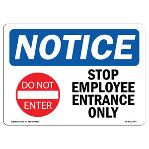 Osha Notice Stop Employee Entrance Only Sign With Symbol Heavy Duty