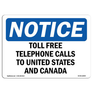 Osha Notice Toll Free Telephone Calls To United States Sign Heavy Duty