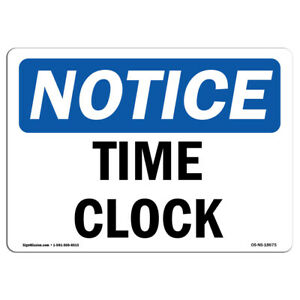 Osha Notice Time Clock Sign Heavy Duty Sign Or Label