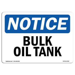 Osha Notice Bulk Oil Tank Sign Heavy Duty Sign Or Label