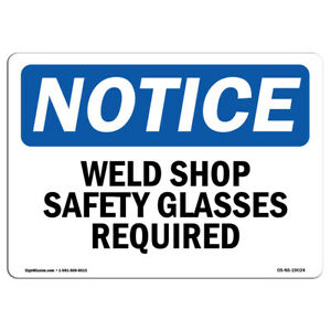 Osha Notice Weld Shop Safety Glasses Required Sign Heavy Duty