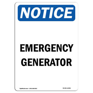 Osha Notice Emergency Generator Sign Heavy Duty Sign Or Label