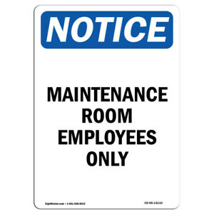 Osha Notice Maintenance Room Employees Only Sign Heavy Duty Sign Or Label
