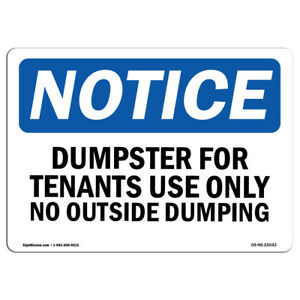 Osha Notice Notice Dumpster For Tenants Use Only Sign With Symbol Heavy Duty