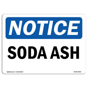 Osha Notice Soda Ash Sign Heavy Duty Sign Or Label