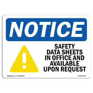 Osha Notice Safety Data Sheets In Office Sign With Symbol Heavy Duty