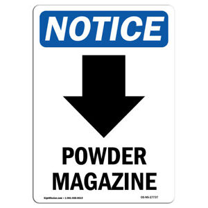Osha Notice Powder Magazine down Arrow Sign With Symbol Heavy Duty