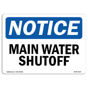 Osha Notice Main Water Shutoff Sign Heavy Duty Sign Or Label