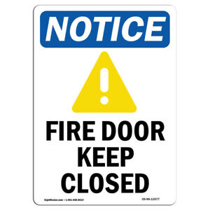 Osha Notice Fire Door Keep Closed Sign With Symbol Heavy Duty
