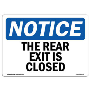 Osha Notice The Rear Exit Is Closed Sign Heavy Duty Sign Or Label