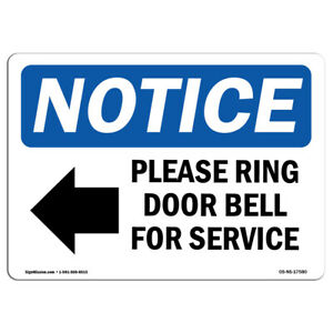 Osha Notice Please Ring Door Bell For Service Sign With Symbol Heavy Duty