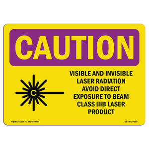 Osha Caution Radiation Sign Visible And Invisible Laser With Symbol