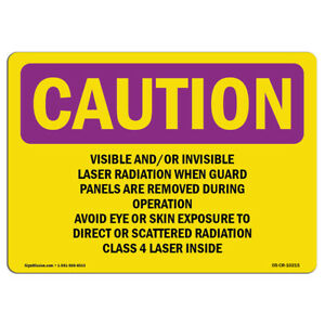 Osha Caution Radiation Sign Visible And Or Invisible Laser Radiation