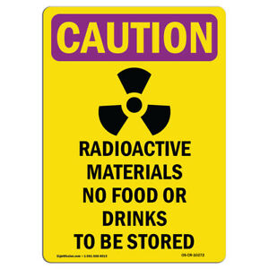 Osha Caution Radiation Sign Radioactive Materials No Food With Symbol