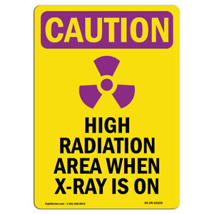 Osha Caution Radiation Sign High Radiation Area X ray Is On made In The Usa