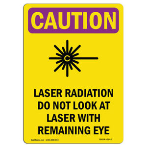 Osha Caution Radiation Sign Laser Radiation Do Not Look With Symbol