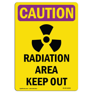 Osha Caution Radiation Sign Radiation Area Keep Out made In The Usa