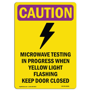 Osha Caution Radiation Sign Microwave Testing Bilingual made In The Usa