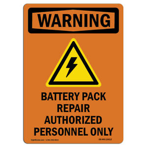 Osha Warning Sign Battery Pack Repair With Symbol made In The Usa