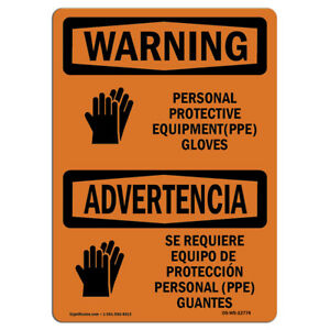 Osha Warning Sign Personal Protective Equipment Gloves made In The Usa