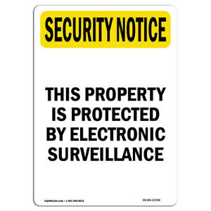 Osha Security Notice Sign Electronic Surveillance Bilingual made In The Usa