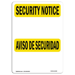 Osha Security Notice Sign Blank Write on Bilingual made In The Usa