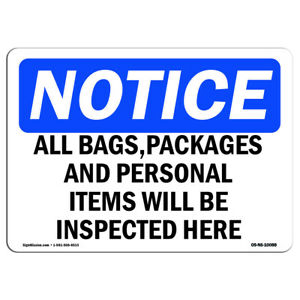 Osha Notice All Bags Packages And Personal Items Will Sign Heavy Duty