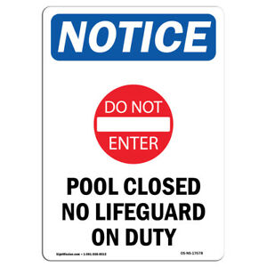 Osha Notice Pool Closed No Lifeguard On Duty Sign With Symbol Heavy Duty