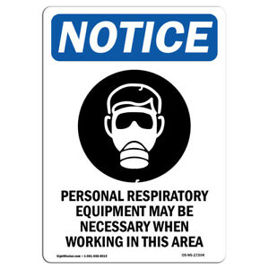 Osha Notice Personal Respiratory Equipment Sign With Symbol Heavy Duty