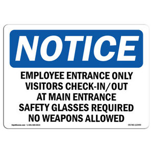 Osha Notice Employee Entrance Only Visitors Check in Out Sign Heavy Duty