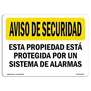 Osha Security Notice Sign Facility Protected By Alarm Spanish made In The Usa