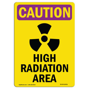 Osha Caution Radiation Sign High Radiation Area Bilingual made In The Usa