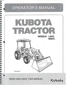 Kubota L45tl M59tl Tractor loader backhoe Operator Manual 32801 19714 2pcs