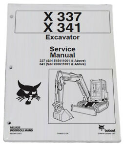 Bobcat X337 X341 Compact Excavator Service Manual Shop Repair Book 1 6900380