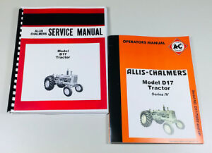 Set Allis Chalmers D 17 Series Iv Tractor Service Repair Owners Operators Manual