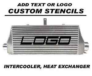 Your Custom Stencil Heat Exchanger Intercooler Decal Add Logo Or Text Painted