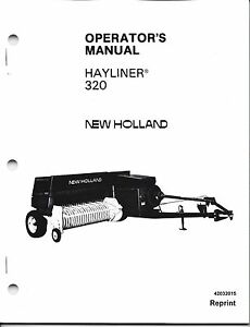 New Holland 320 Square Baler Operator Manual 42032015
