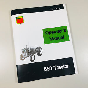 Oliver 550 Tractor Owners Operators Manual Maintenance