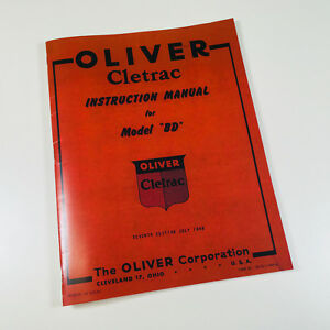 Oliver Cletrac Bd Crawler Tractor Instruction Manual Owners Operators