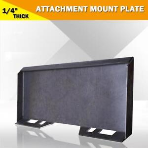 1 4 Quick Tach Attachment Mount Plate For Skidsteer Kubota Bobcat Skid Steer
