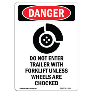 Osha Danger Sign Do Not Enter Trailer With Forklift Heavy Duty Sign Or Label