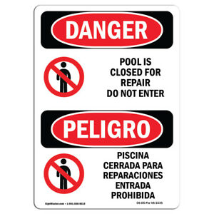 Osha Danger Pool Is Closed For Repair Do Not Enter Heavy Duty Sign Or Label
