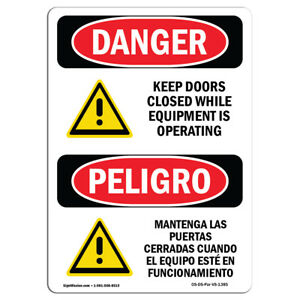 Osha Danger Keep Doors Closed While Equipment Operating Sign Or Label